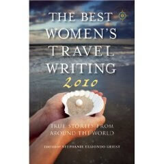 Best Women's Travel Writing 2010
