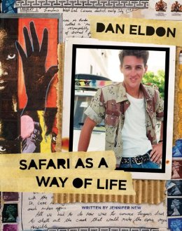 Dan Eldon Safari is a Way of Life