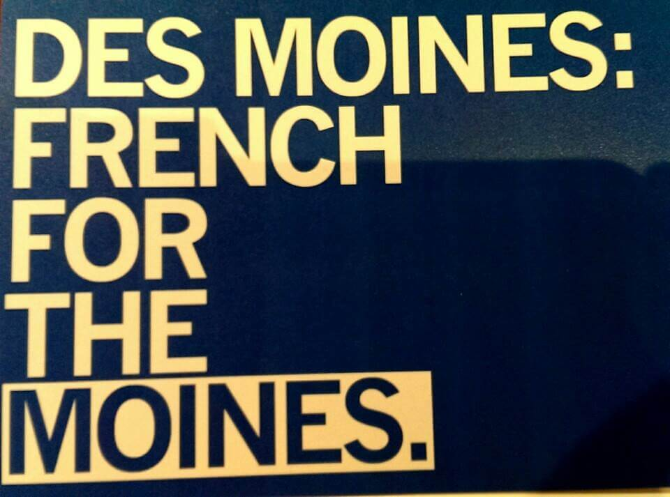 Des Moines French for The Moines graphic from RAYGUN clothing in Iowa (photo by Sheila Scarborough)