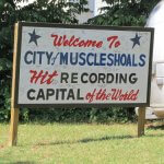 Muscle Shoals, Hit Recording Capital of the World, sign