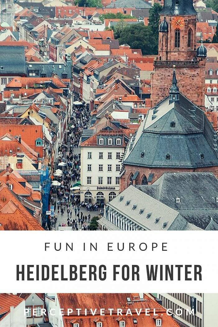 Head to Heidelberg, Germany in winter when the Christmas markets are in full swing for visitors.